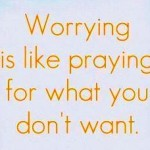 How to stop worrying-Authentic Transformation in 100 days -Video Blogging challenge-day 66