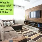 7 Ways to Make Your House Energy Efficient